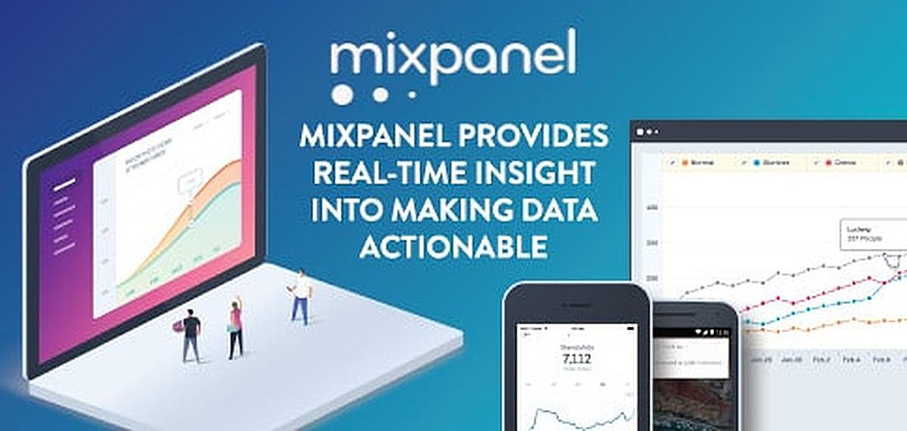 Mixpanel Helps Users Understand How Consumers Engage with Their Apps — Providing Real-Time Insight Into Making Data Actionable