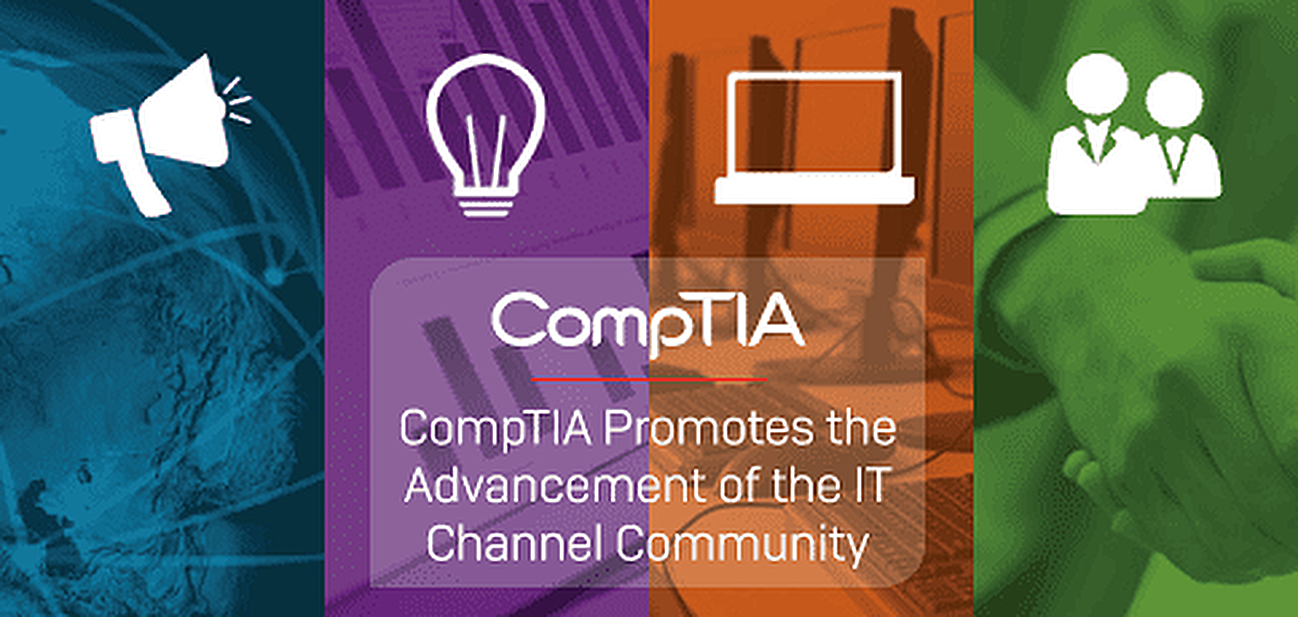 CompTIA Promotes the Advancement of the IT Channel Community