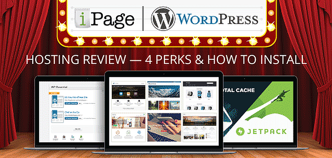 How to Install WordPress and 5 Perks to iPage Hosting