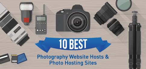 "10 Best ""Photography Website"" Hosting & Photo Hosting Sites 2017"