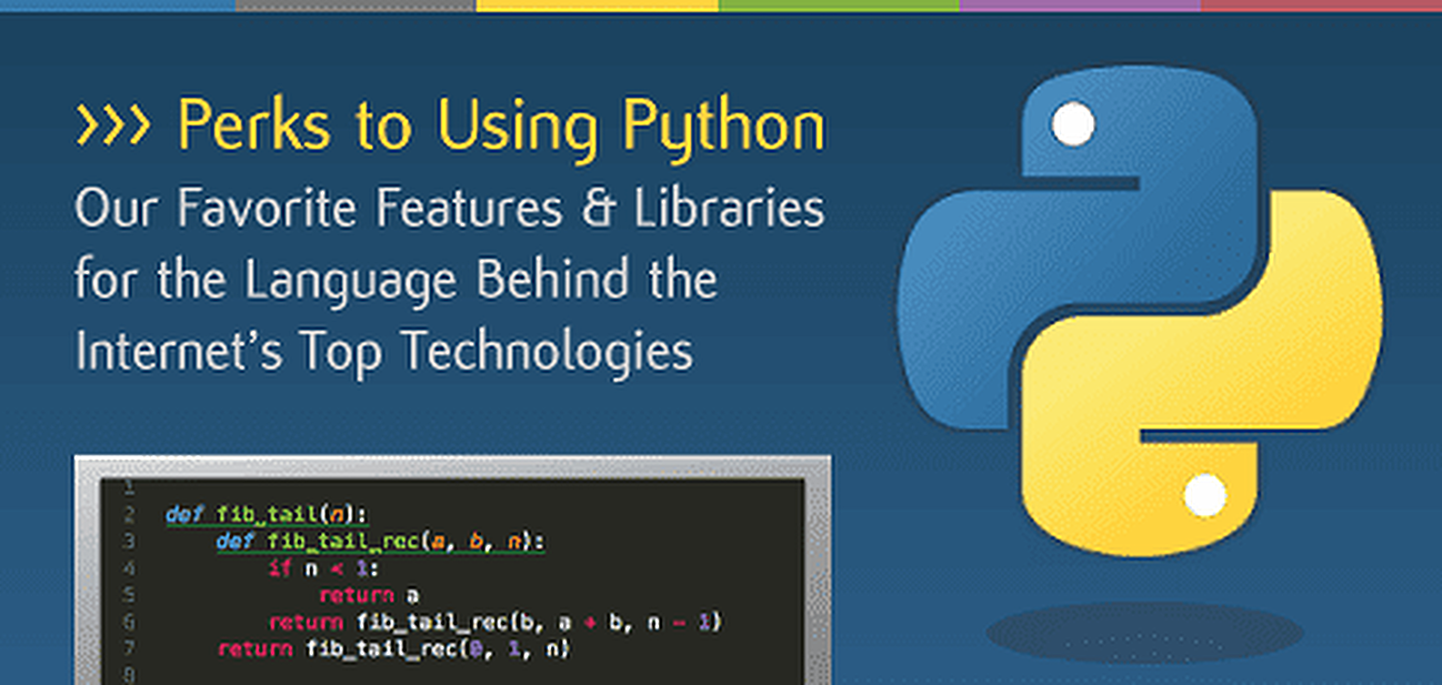 Perks to Using Python: Our Favorite Features and Extensions
