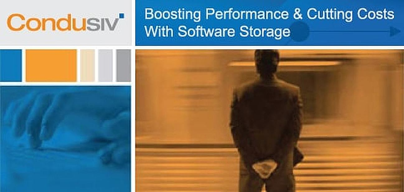 How Condusiv Boosts Performance and Cuts Costs With Software Storage