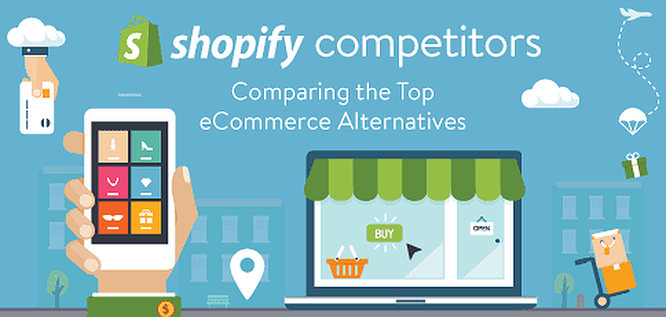 6 Shopify Competitors Compared (2018's Top Alternatives)