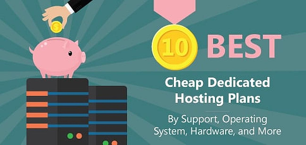 10 Best Cheap Dedicated Server Hosting (2018)
