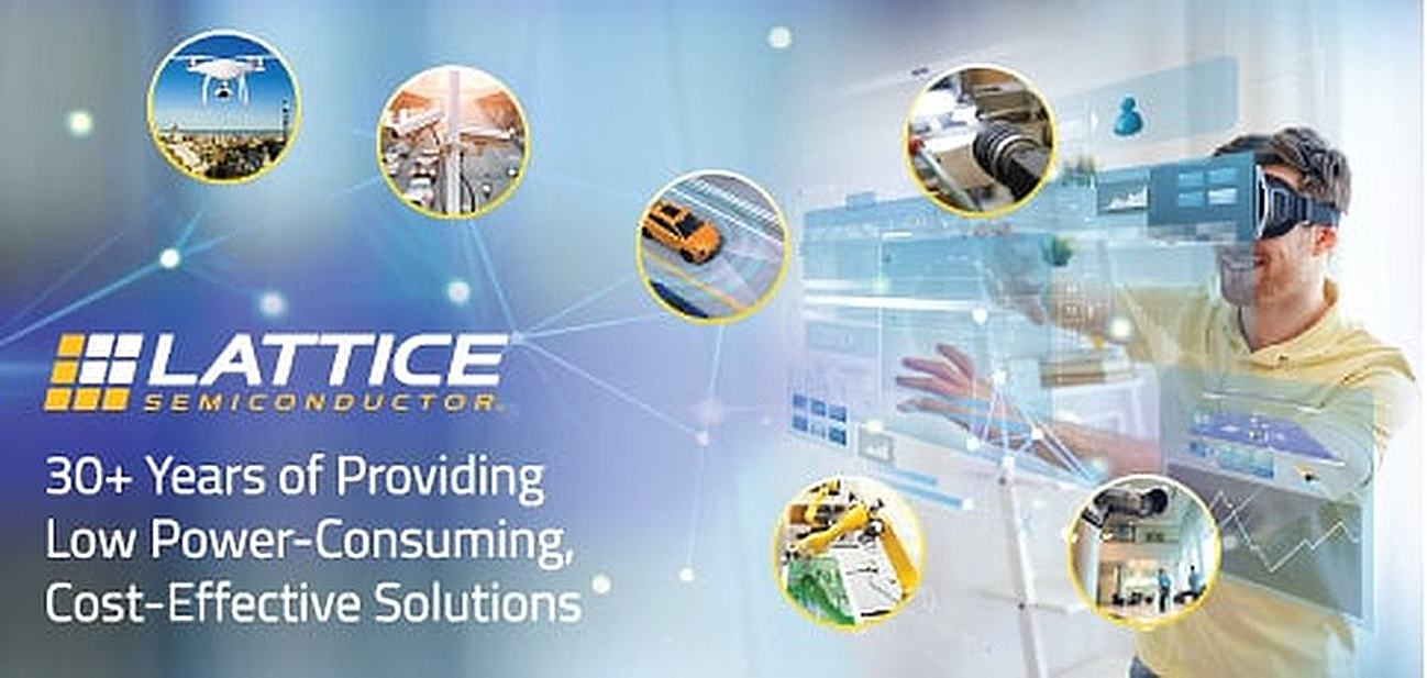 Lattice Semiconductor — 30+ Years of Providing Low Power-Consuming, Cost-Effective Solutions That Zero in on the Edge Applications of the Future