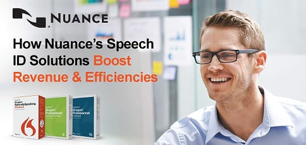 Nuance's Speech Recognition Solutions Boost Efficiencies & Revenue by Providing Organizations a Faster & More Accurate Approach to Documentation