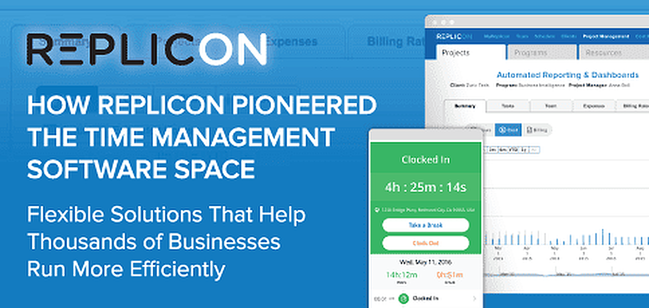 How Replicon Pioneered the Time Management Software Space with Flexible Solutions That Help Thousands of Businesses Run More Efficiently