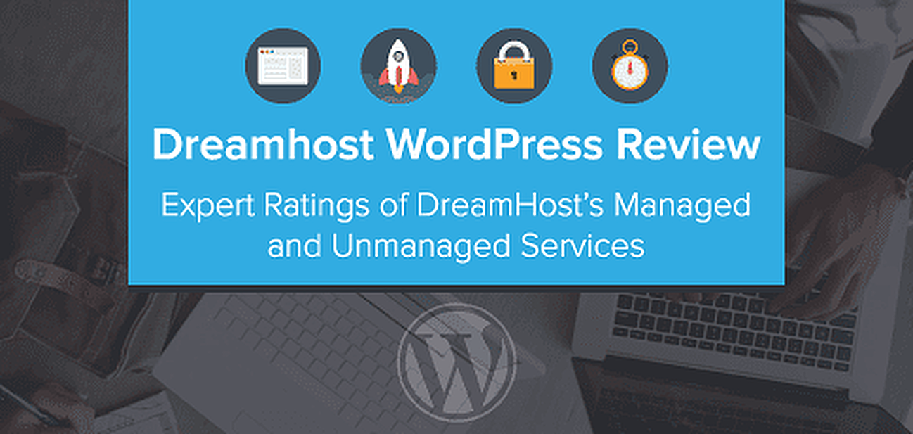 Expert Ratings of DreamHost Managed and Unmanaged WordPress Services