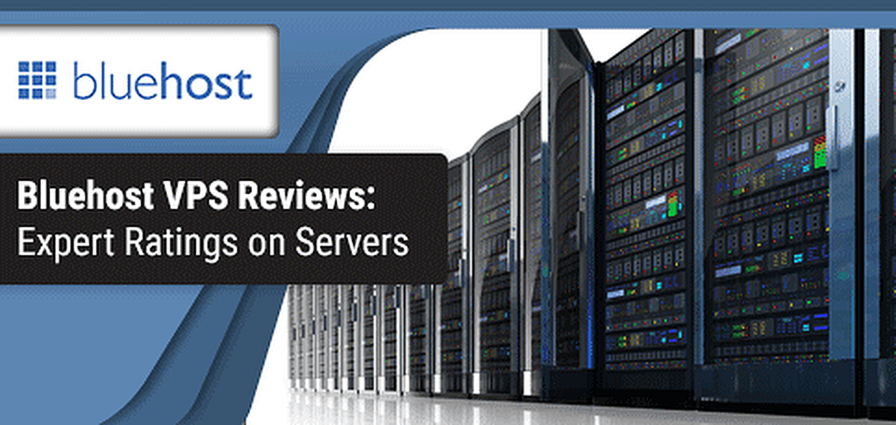 Bluehost VPS Review (2019) - Bluehost Server Ratings By Hosting Experts
