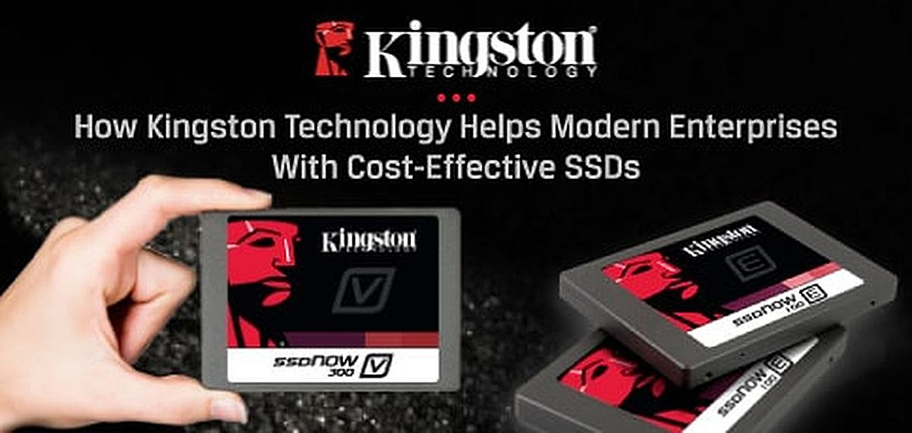 How Kingston Technology Helps Enterprises Address Infrastructure Storage Demands and Keep Environments Running With Cost-Effective SSDs
