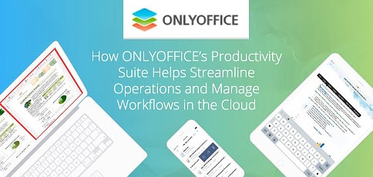 ONLYOFFICE: A Comprehensive Productivity Suite Helping 2M+ Users Worldwide Streamline Operations and Manage Workflows in the Cloud