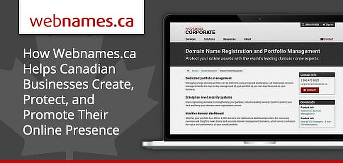 Webnames.ca: Helping Canadian Businesses Create, Protect, and Promote Their Online Presence for Nearly Two Decades