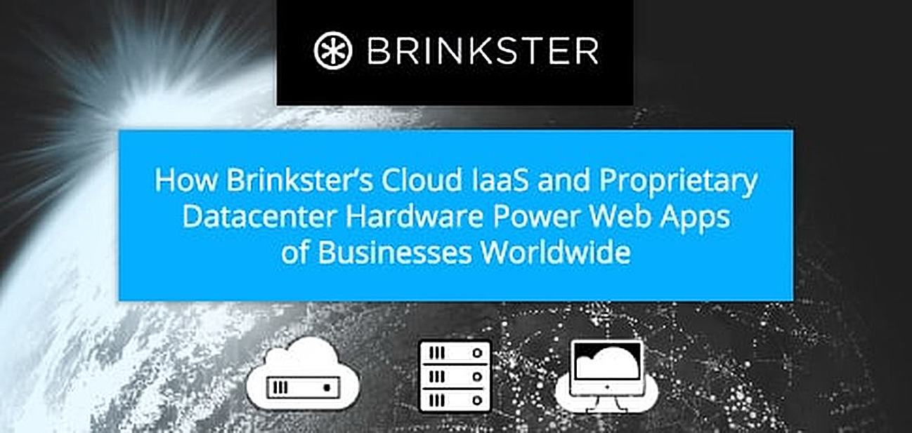 How Brinkster's Cloud IaaS and Proprietary Datacenter Hardware are Powering the Web Apps of SMBS and Enterprise-Level Businesses Worldwide