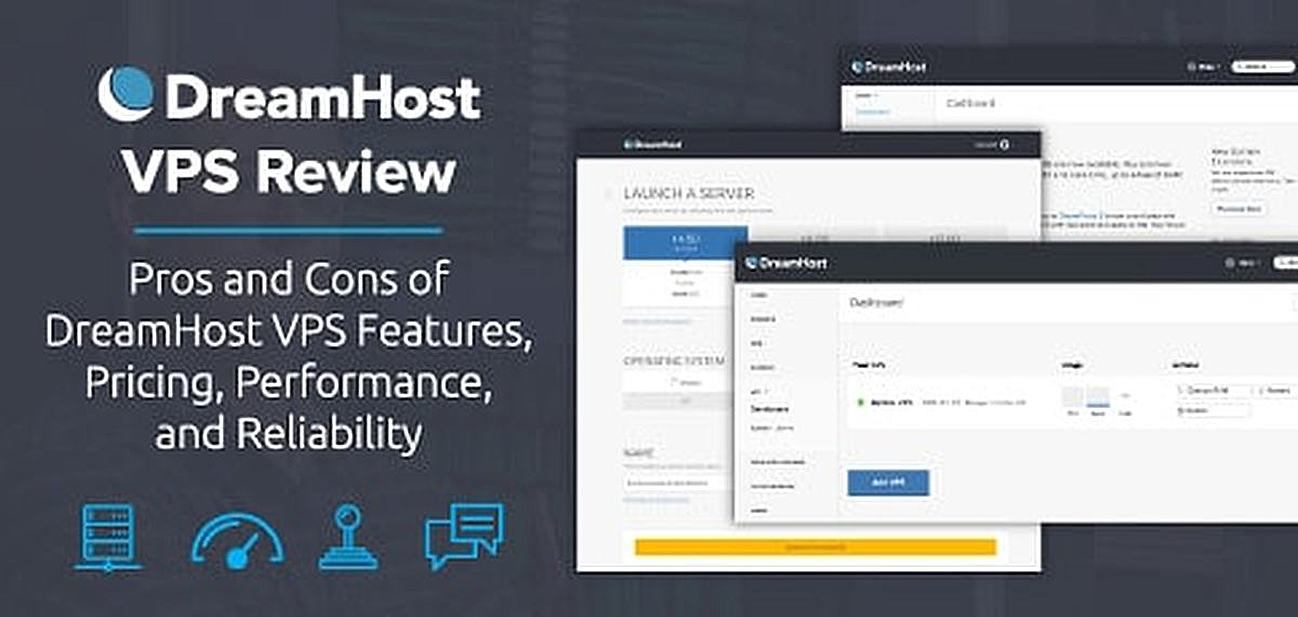 Pros and cons of DreamHost VPS features, pricing, performance, and reliability