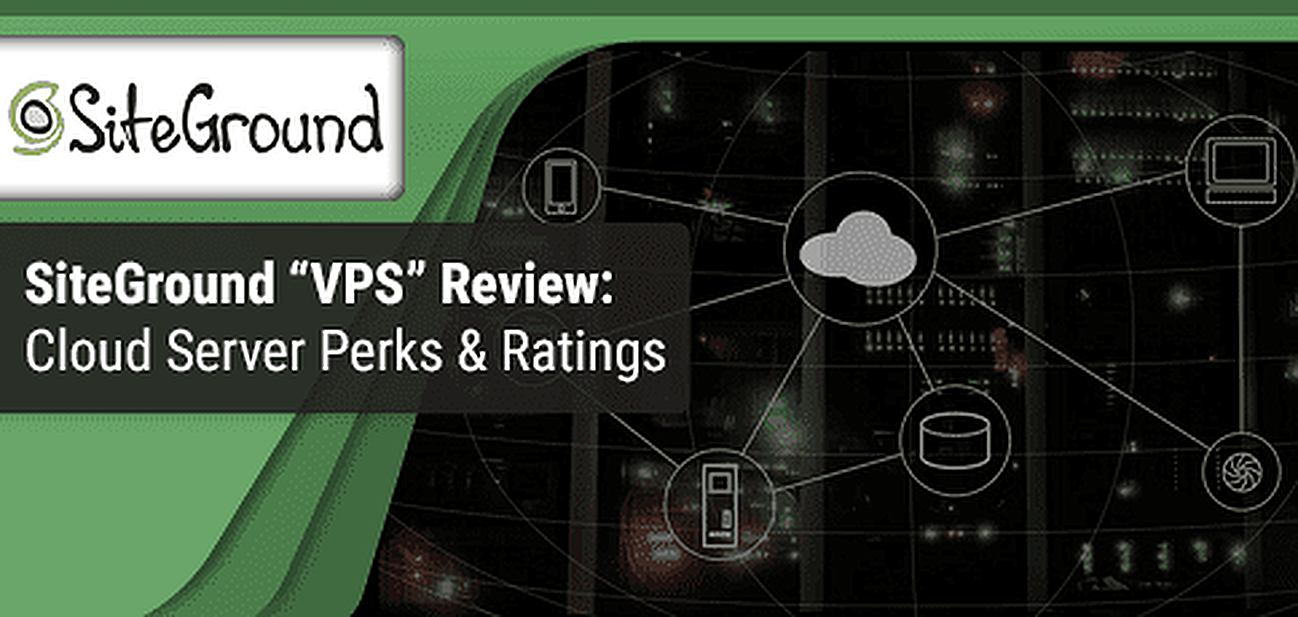 SiteGround VPS Review Graphic