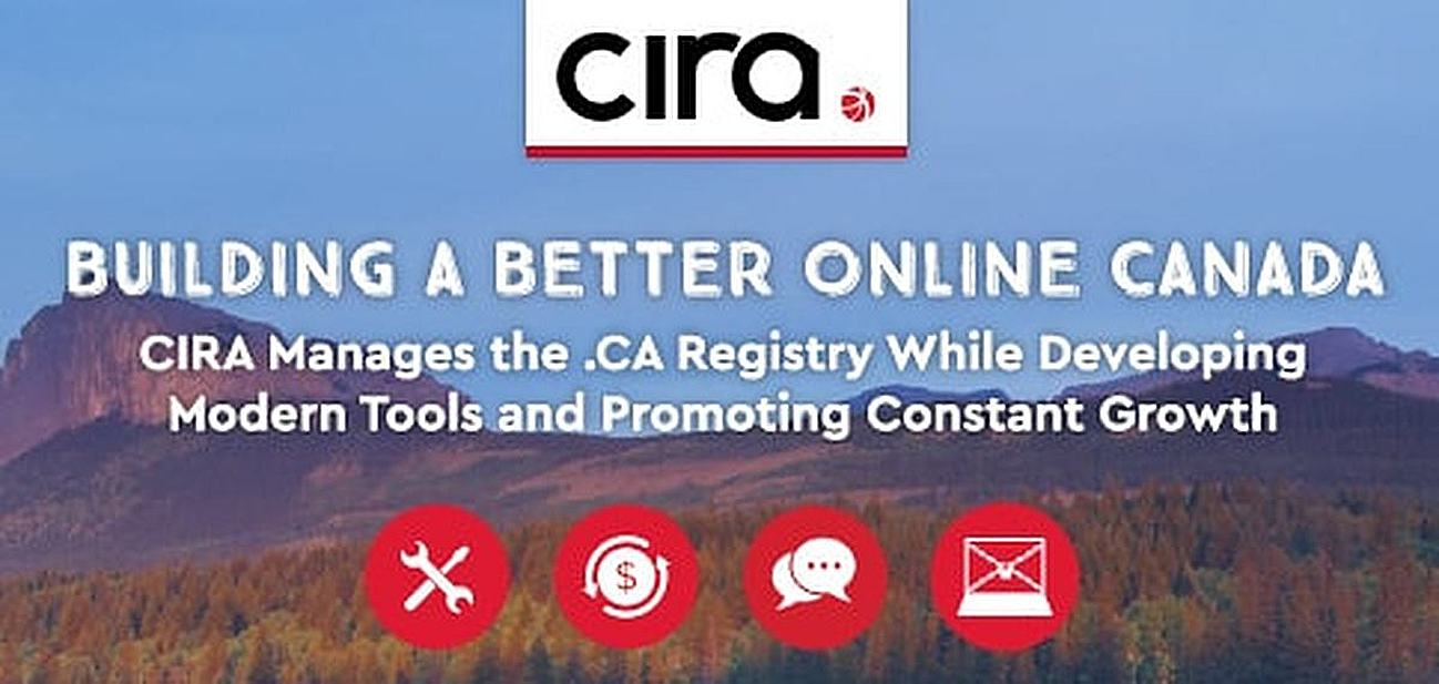 Building a Better Online Canada: CIRA Manages the .ca Registry While Developing Modern Tools and Promoting Constant Growth