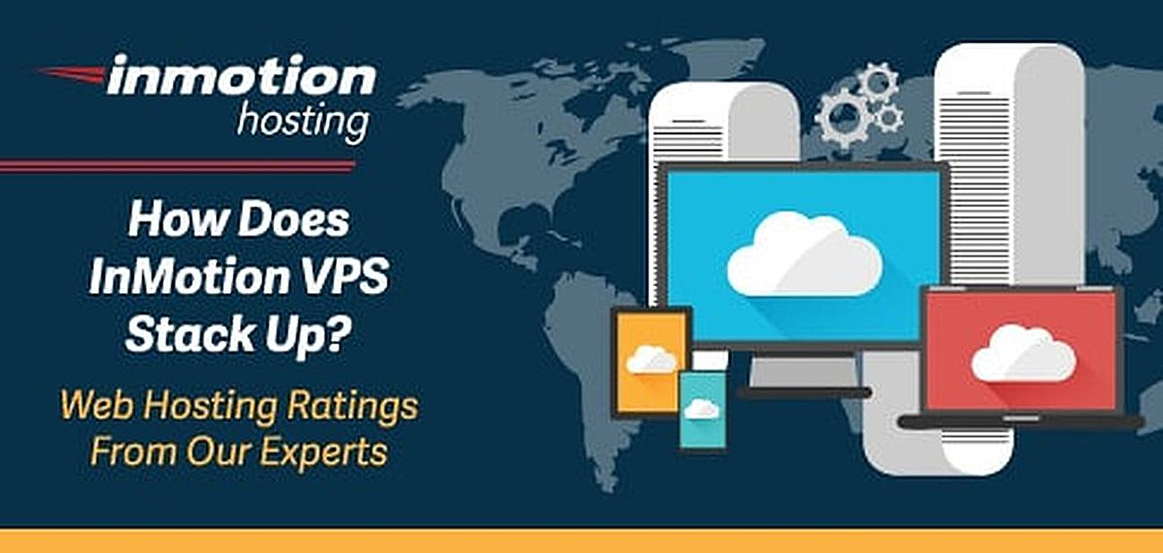 InMotion Hosting VPS Reviews and Rating from Our Experts