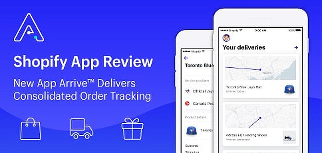 Shopify Review: New App Arrive™ Delivers Consolidated Order Tracking