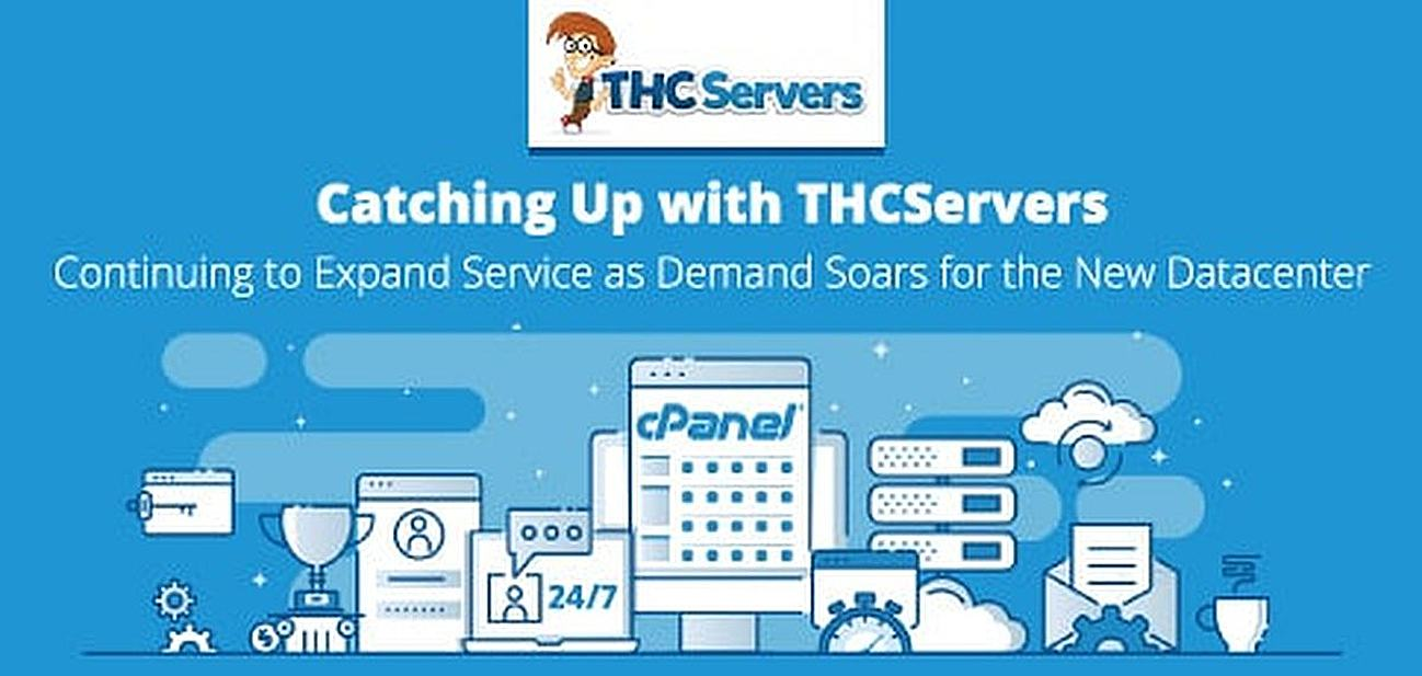 Catching Up with THCServers: The Close-Knit Team Continues to Expand Its Services as Its New Datacenter Experiences Wildly Popular Demand