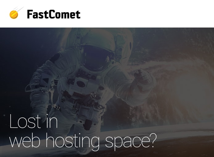 "FastComet logo and graphic with an astronaut and text saying ""Lost in web hosting space?"""