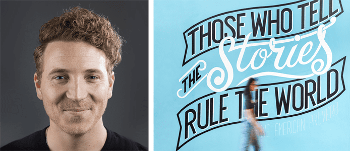 """Shane Snow's headshot and a graphic with the text """"Those who tell the stories rule the world"""""""