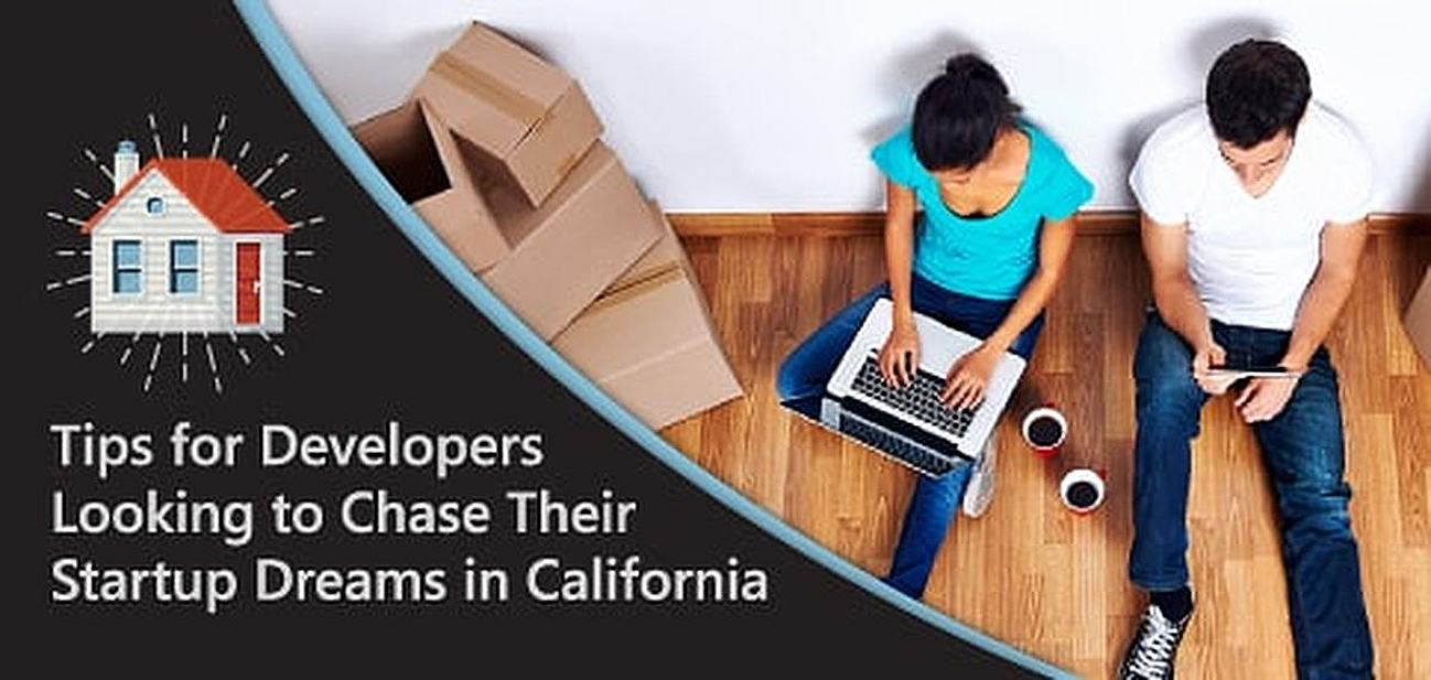 Tips for Developers Looking to Chase Their Startup Dreams in California