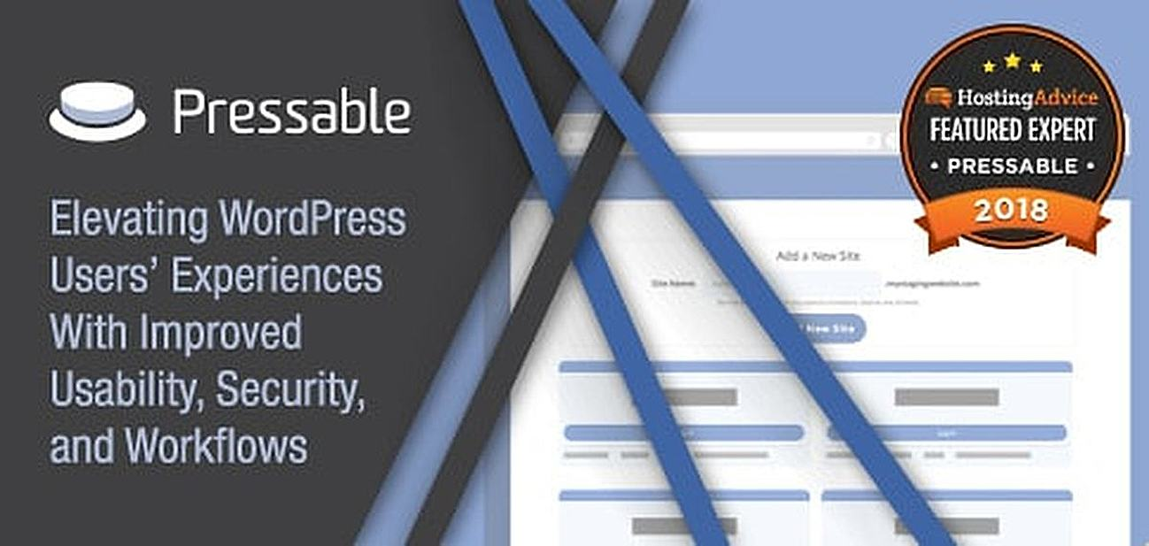 2018 Featured Expert Pressable — Elevating Users' WordPress Experiences With Improved Usability, Workflows, and Security