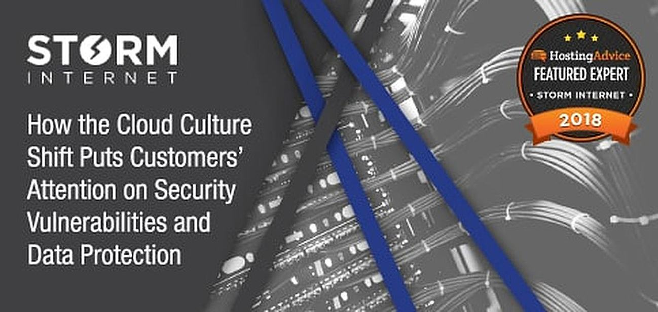 How the Cloud Culture Shift Puts Customers' Attention on Security Vulnerabilities and Data Protection