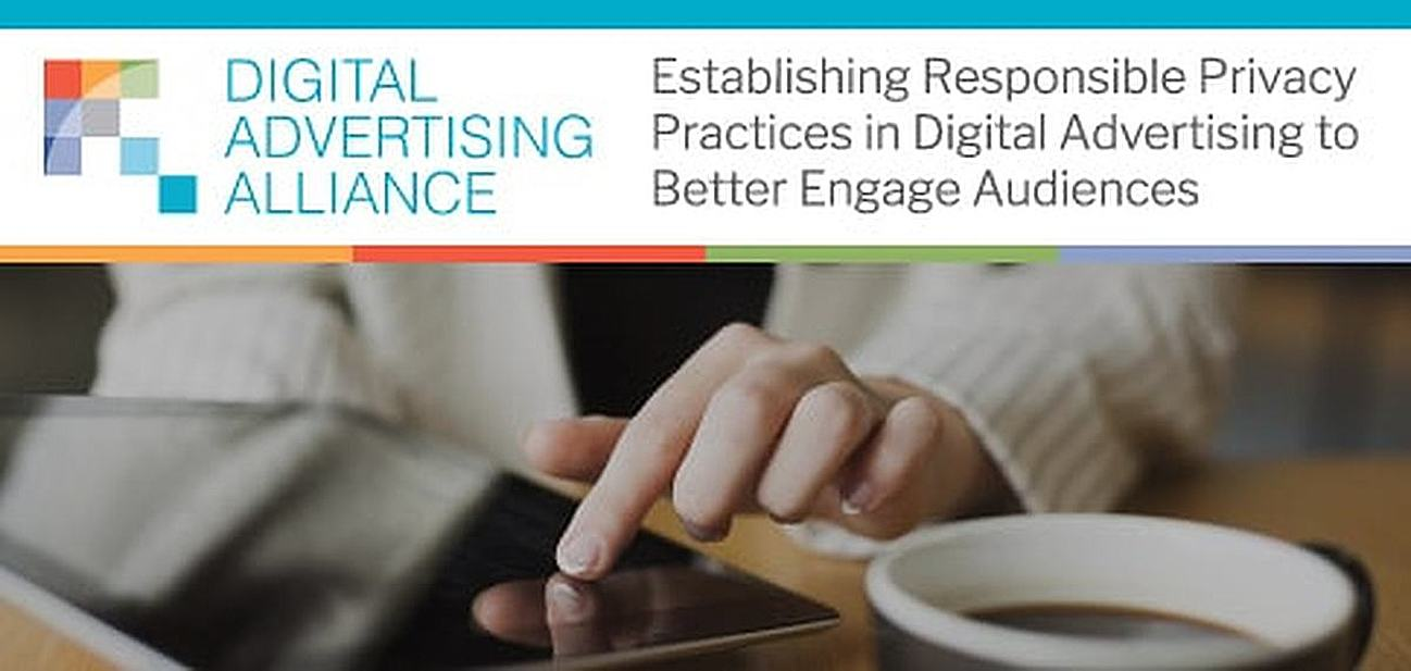 DAA: Establishing Responsible Privacy Practices in Digital Advertising to Enable Publishers to Broadcast Relevant Ads That Better Engage Audiences
