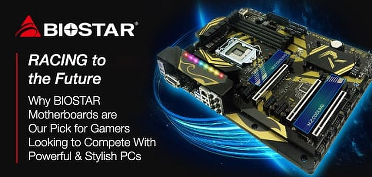 RACING to the Future: Why BIOSTAR Motherboards are Our Pick for Gamers Looking to Compete With Supercharged and Stylish PCs