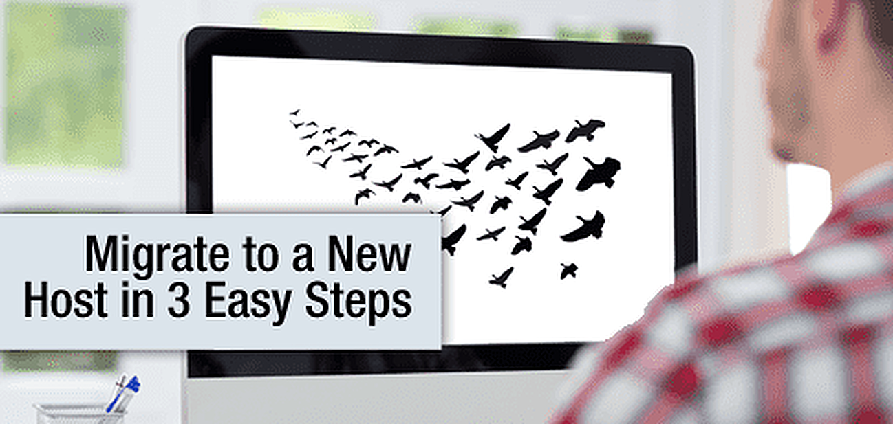 3 Steps to Move a Website to a New Host — WordPress Migration Guide