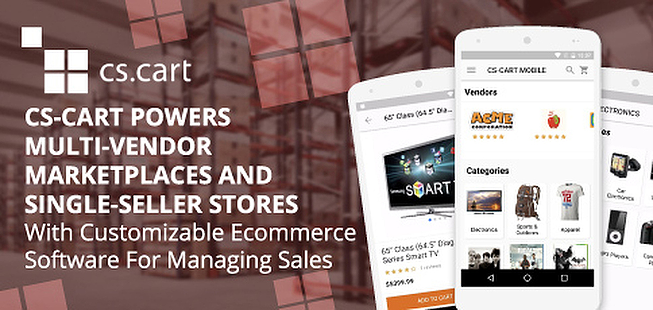 CS-Cart Powers Multi-Vendor Marketplaces and Single-Seller Stores With Customizable eCommerce Software for Managing Sales