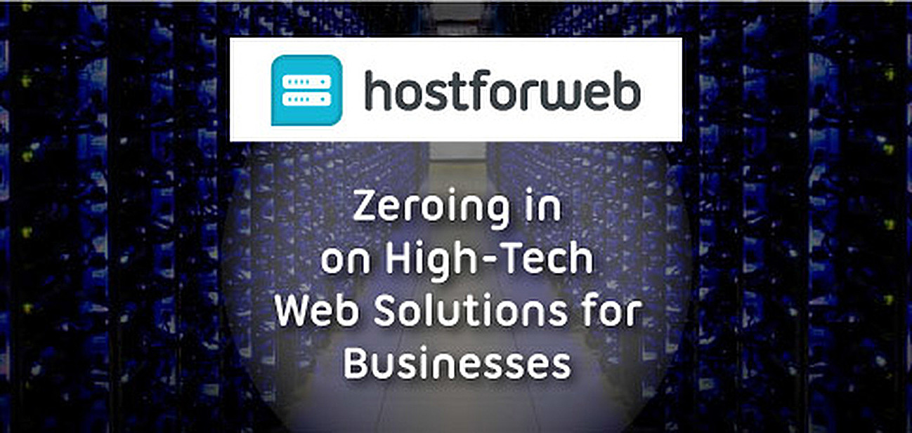 How HostForWeb Zeroes In on the High-Tech Solutions Modern Businesses Need to Flourish in the Crowded Online Marketplace