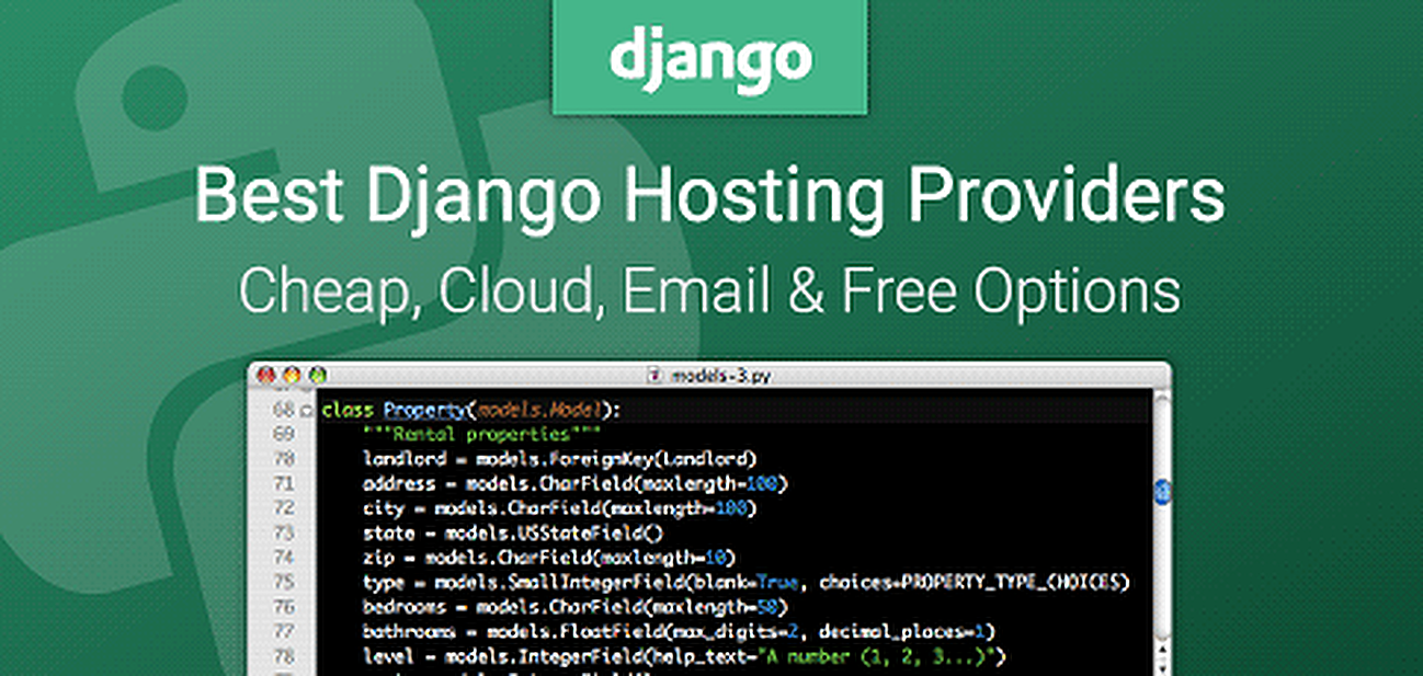 12 Best Django Hosting (2019) - Cheap, Cloud, Email & Free Hosts