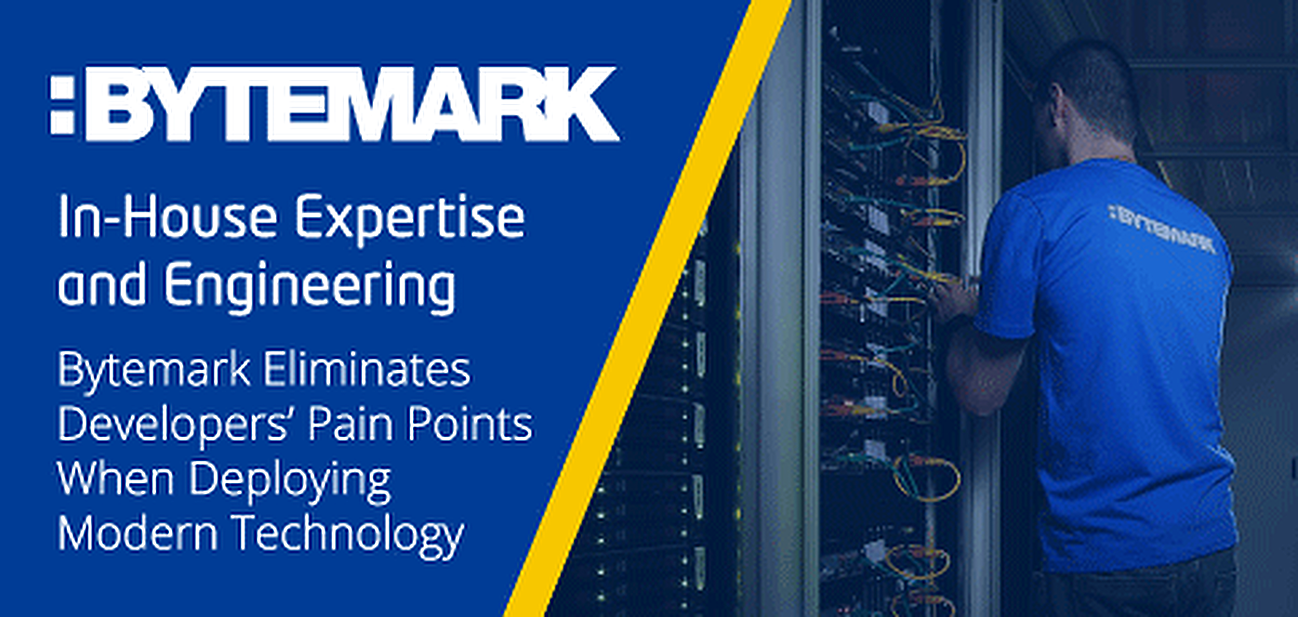 Bytemark — 15 Years of Delivering In-House Expertise and Engineering to Help Eliminate the Pain Points of Deploying Modern Technologies