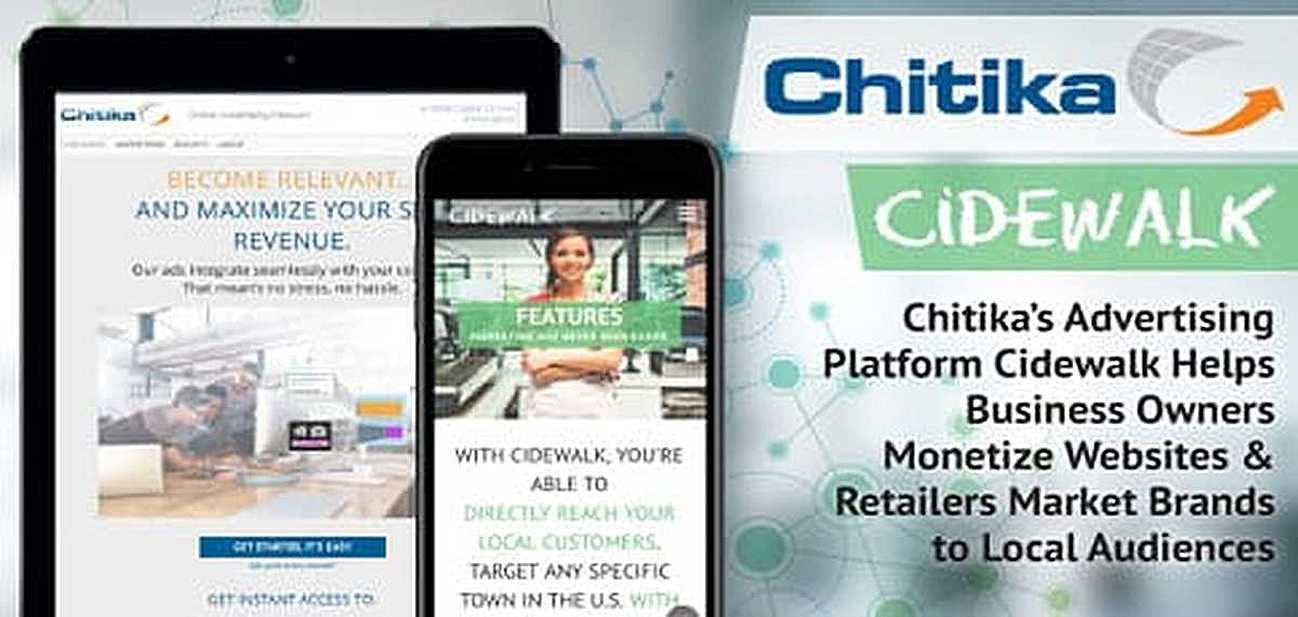 Chitika's Advertising Platform Cidewalk Helps Business Owners Monetize Websites & Retailers Market Brands to Local Audiences