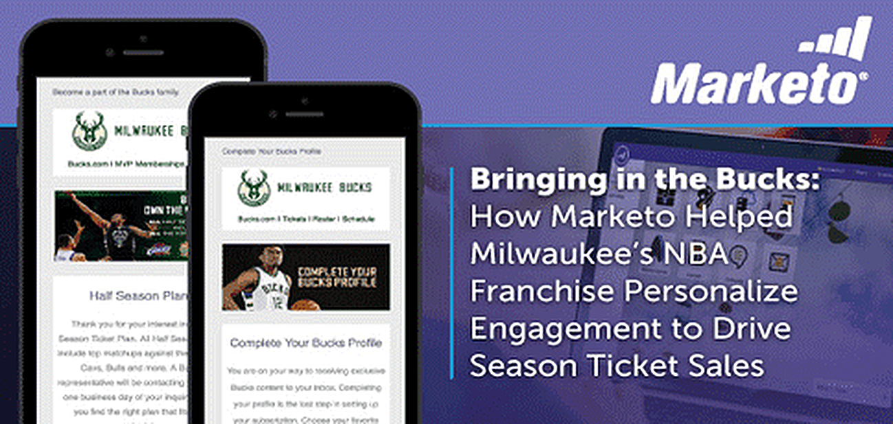Bringing in the Bucks: How Marketo Helped Milwaukee's NBA Franchise Personalize Engagement to Drive Season Ticket Sales