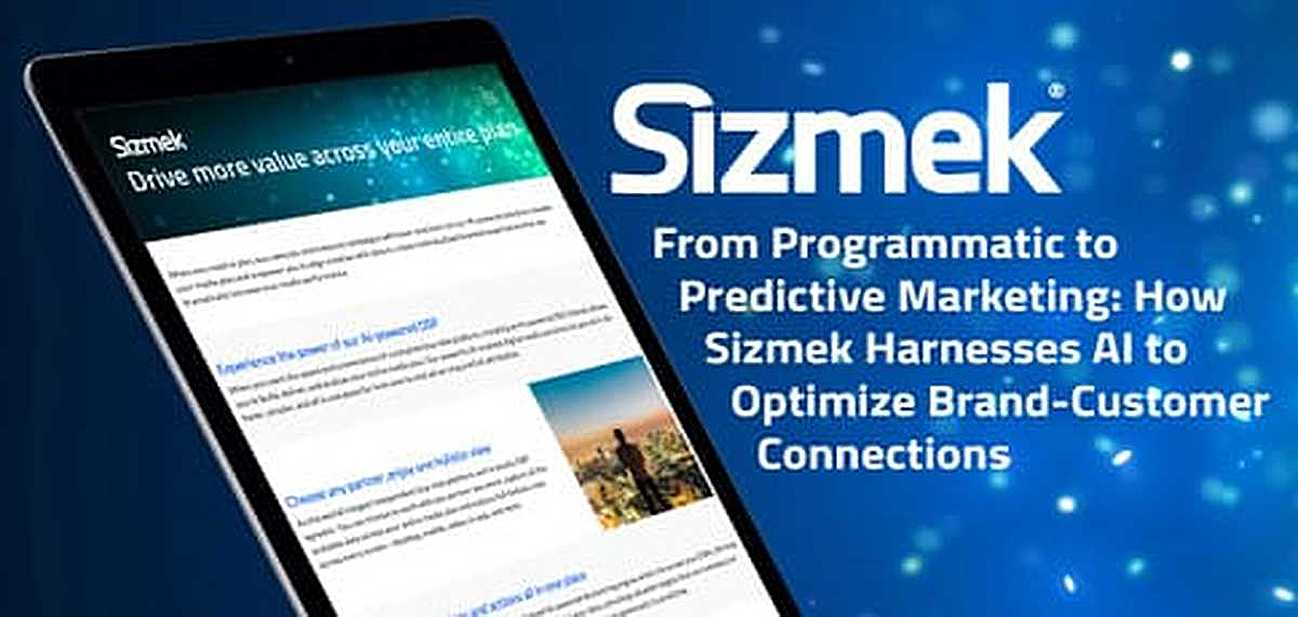 From Programmatic to Predictive Marketing: How Sizmek Harnesses AI to Optimize Brand-Customer Connections