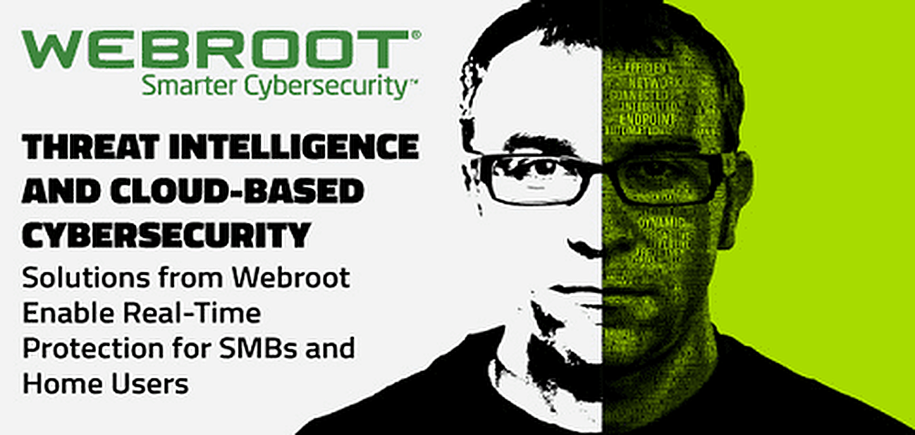 Threat Intelligence and Cloud-Based Cybersecurity Solutions from Webroot Enable Real-Time Protection for SMBs and Home Users