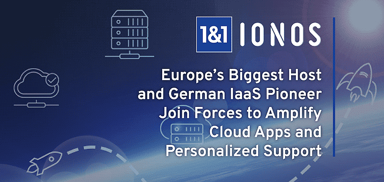 Introducing 1&1 IONOS: Europe's Biggest Hosting Company and