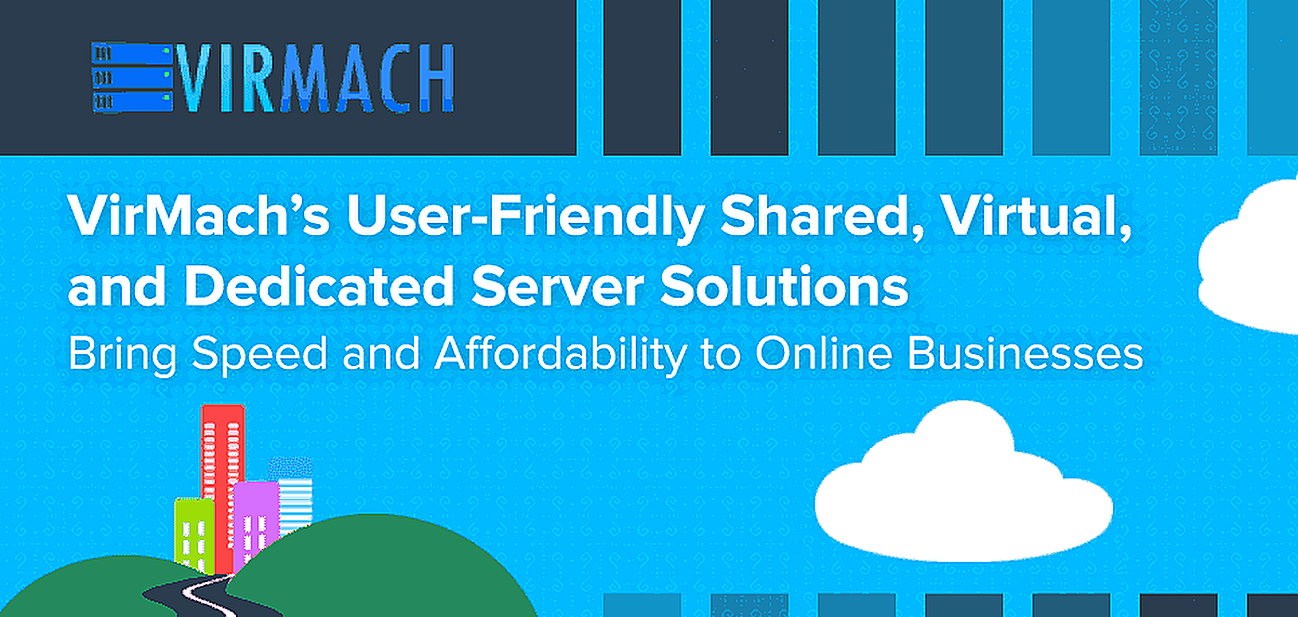 VirMach's User-Friendly Virtual, Dedicated, and Remote