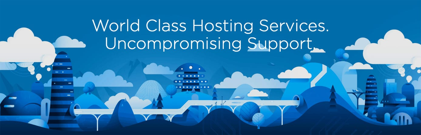 "Banner reading ""World Class Hosting Service. Uncompromising Support"""