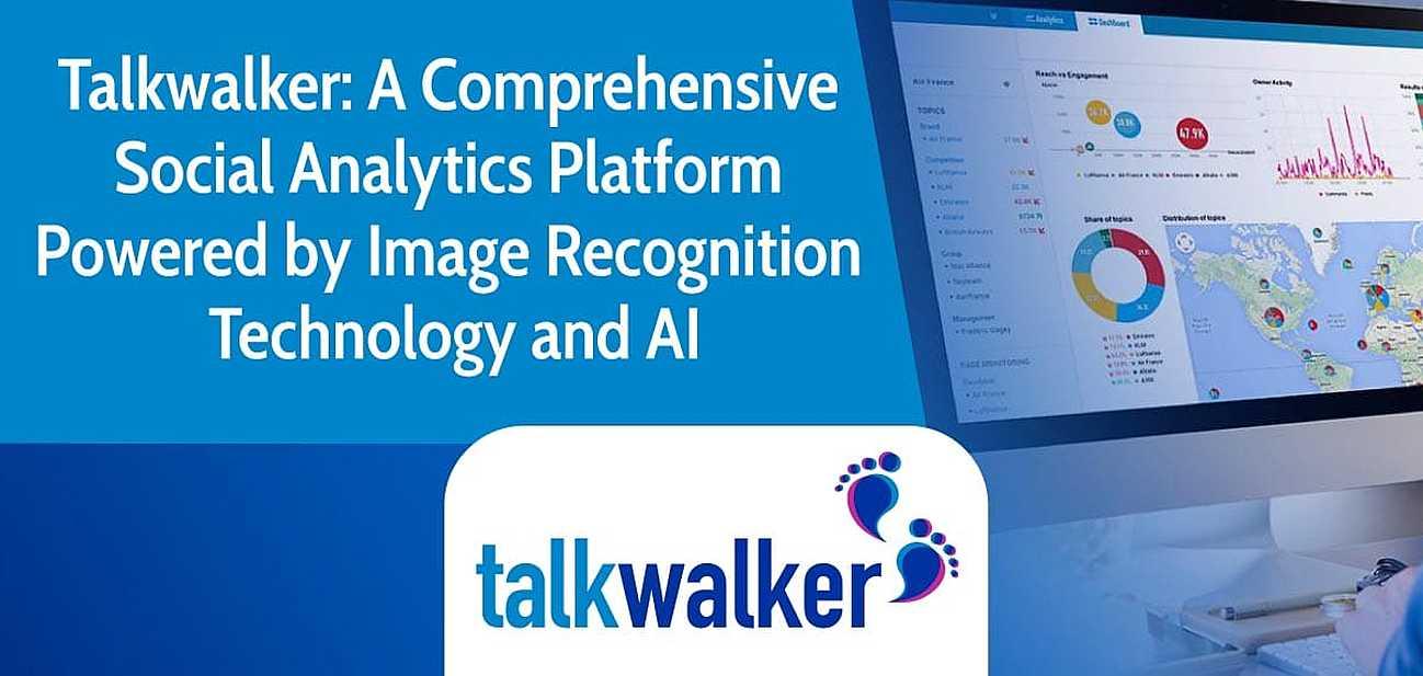 Talkwalker: A Comprehensive Social Analytics Platform