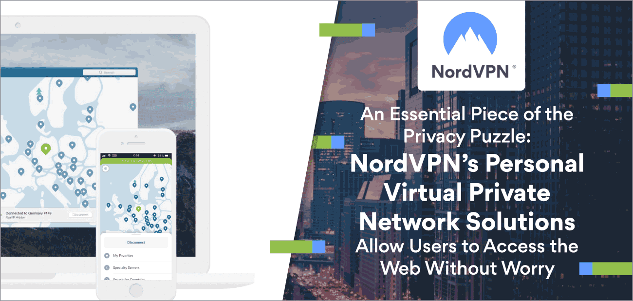 An Essential Piece of the Privacy Puzzle: NordVPN's Personal