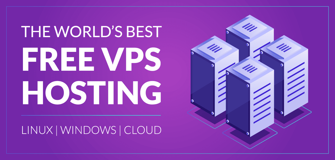 12 Best Free Vps Hosting 2019 Linux Windows Cloud